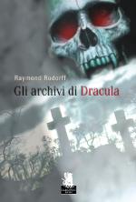 Gli archivi di Dracula di Raymond Rudorff