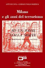 Milano e gli anni del terrorismo