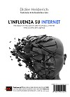 L'influenza su Internet
