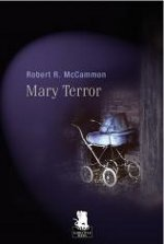 Mary Terror di Robert McCammon