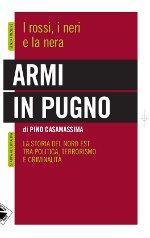 Armi in pugno di Pino Casamassima
