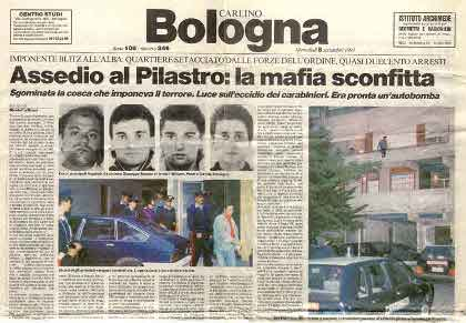 La stretta contro la mafia del Pilastro. Una falsa pista. Fonte Il Resto del Carlino