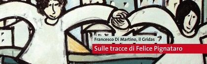 Sulle tracce di Felice Pignataro