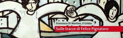 Sulle tracce di Felice Pignataro