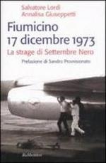 Fiumicino 17 dicembre 1973 di Salvatore Lordi e Annalisa Giuseppetti