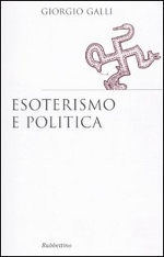 Esoterismo e politica - Giorgio Galli