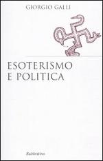 Esoterismo e politica - Giorgio Galli