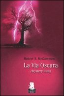 La via oscura di Robert R. McCammon