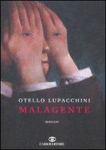 Malagente di Otello Lupacchini