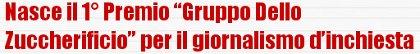 Premio Gruppo Dello Zuccherificio per il Giornalismo D'Inchiesta