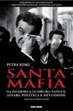 Santa mafia di Petra Reski