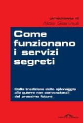 Come funzionano i servizi segreti di Aldo Giannuli