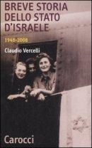 Breve storia dello Stato d'Israele di Claudio Vercelli