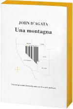 Una montagna di John D'Agata