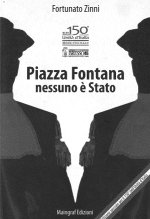 Piazza Fontana: nessuno e' stato